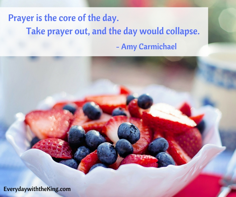 Prayer is the core of the day